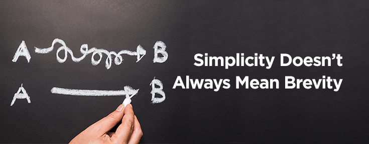 Simplicity doesn't always mean brevity