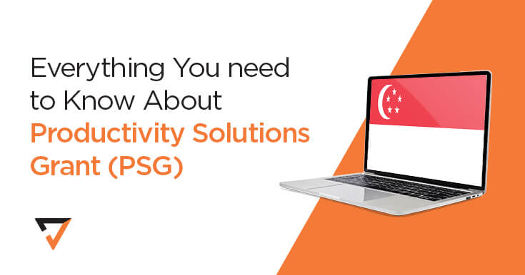 Everything You need to Know About the Productivity Solutions Grant (PSG)