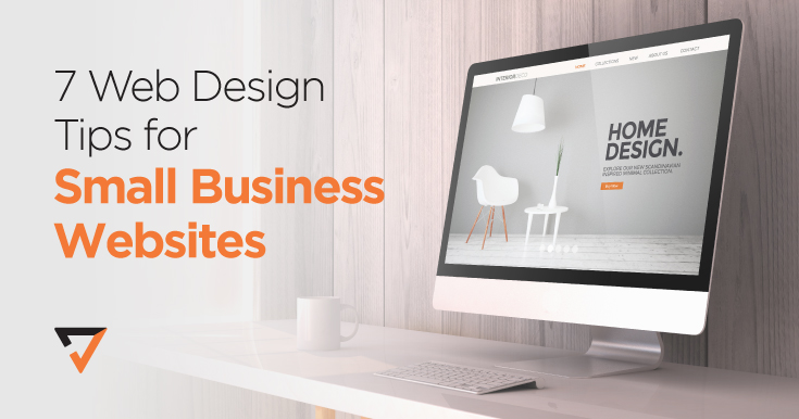 7 Web Design Tips for Small Business Websites