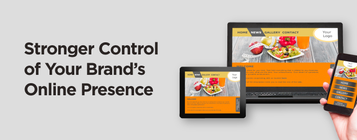 Strong control of your brand's online presence