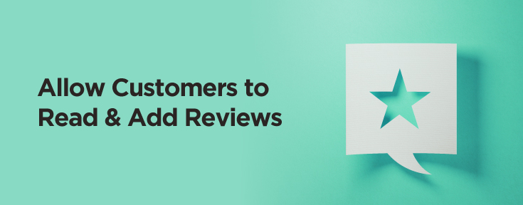 Allow customers to read and add reviews