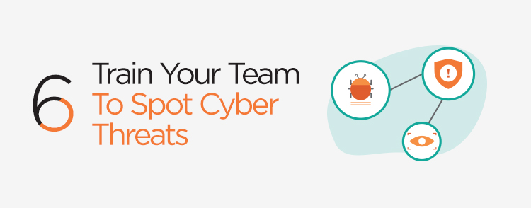 Train your team to spot cyber threats